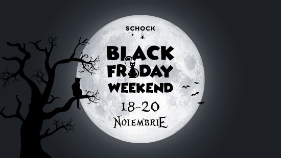 Black Friday Weekend 2016 18 - 20 noiembrie