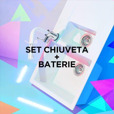 Set Chiuveta + Baterie